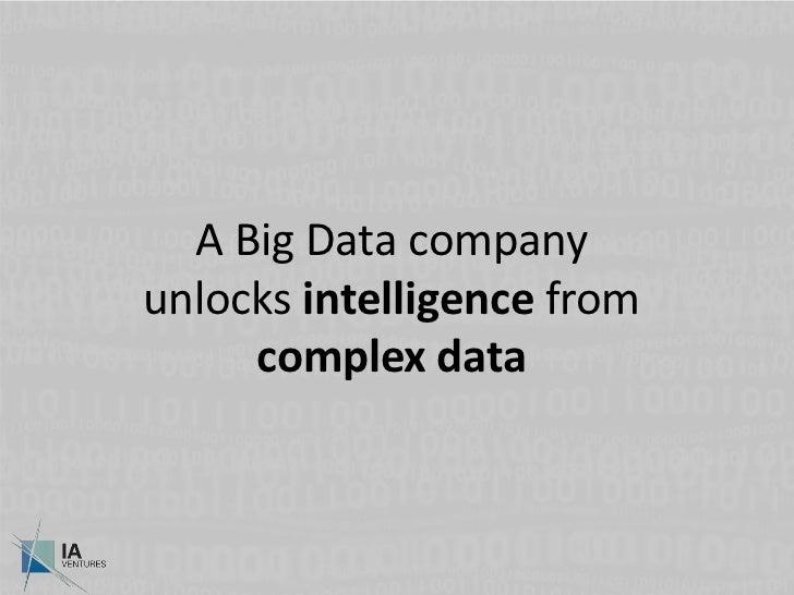 A Big Data company unlocks intelligence from complex data<br />