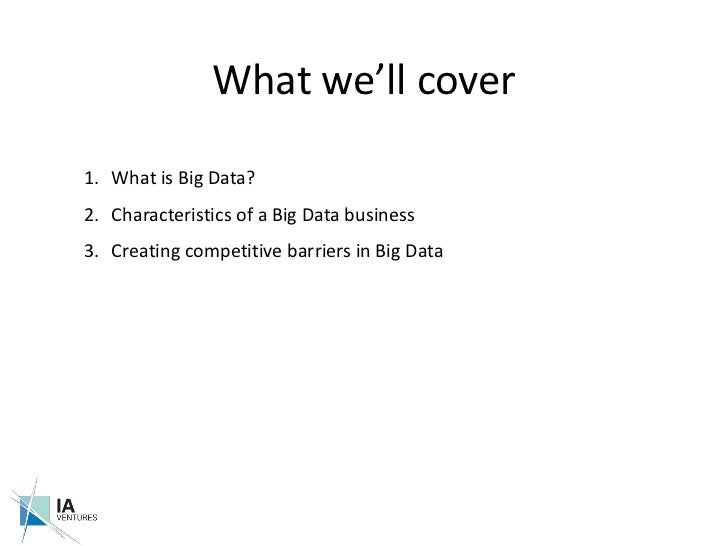 The Business of Big Data - IA Ventures Slide 2