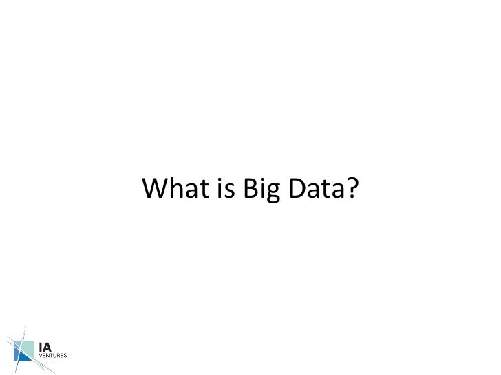 What is Big Data?<br />