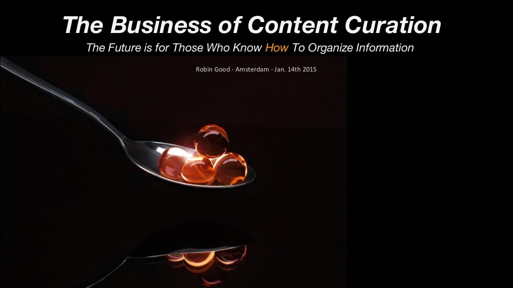 The Business of Content Curation