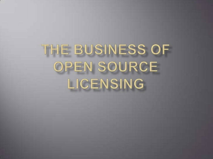 The business of open sourcelicensing<br />