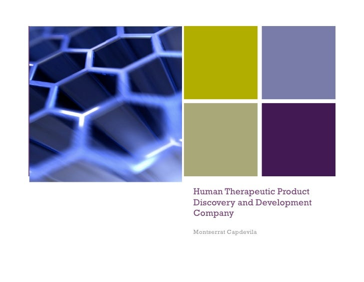 +         Human Therapeutic Product     Discovery and Development     Company     Montserrat Capdevila