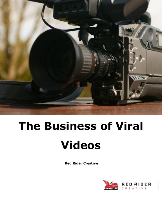 Red Rider Creative The Business of Viral Videos