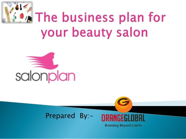 The business plan for your beauty salon 4 for A business plan for a beauty salon