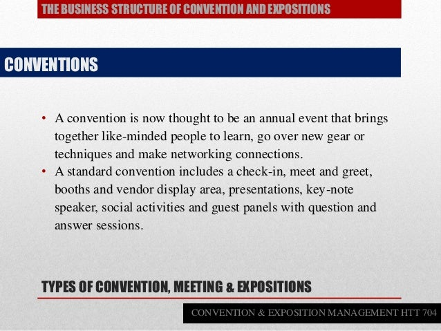 • A convention is now thought to be an annual event that brings together like-minded people to learn, go over new gear or ...