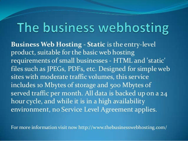 Business Web Hosting - Static is the entry-level product, suitable for the basic web hosting requirements of small busines...