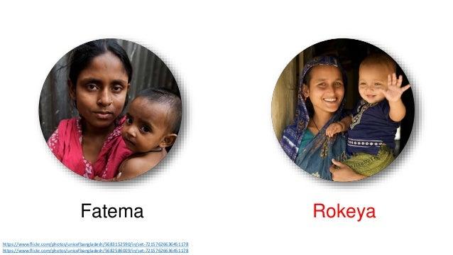 Fatema Rokeya  https://www.flickr.com/photos/unicefbangladesh/5683152590/in/set-72157626636451178  https://www.flickr.com/...