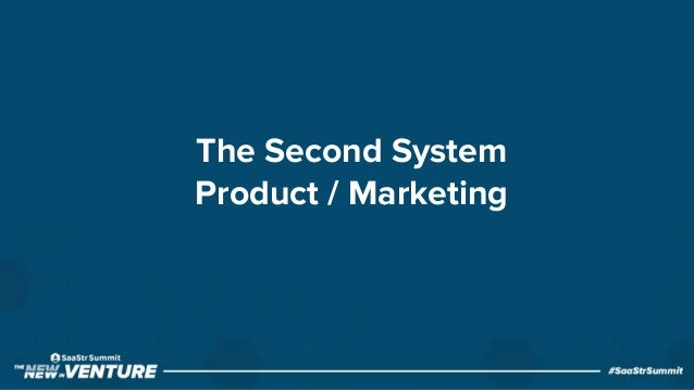 The Second System Product / Marketing