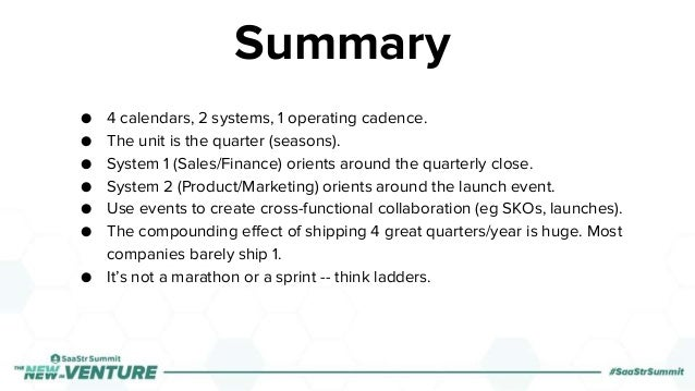 Summary ● 4 calendars, 2 systems, 1 operating cadence. ● The unit is the quarter (seasons). ● System 1 (Sales/Finance) ori...