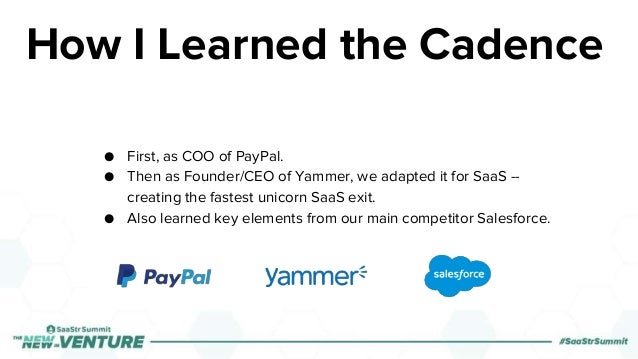 ● First, as COO of PayPal. ● Then as Founder/CEO of Yammer, we adapted it for SaaS -- creating the fastest unicorn SaaS ex...