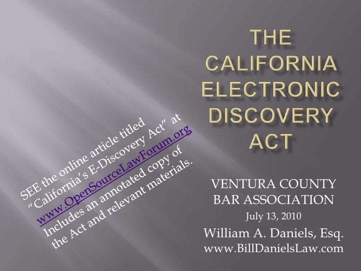 """The California Electronic Discovery Act<br />SEE the online article titled<br />""""California's E-Discovery Act"""" at<br />www..."""