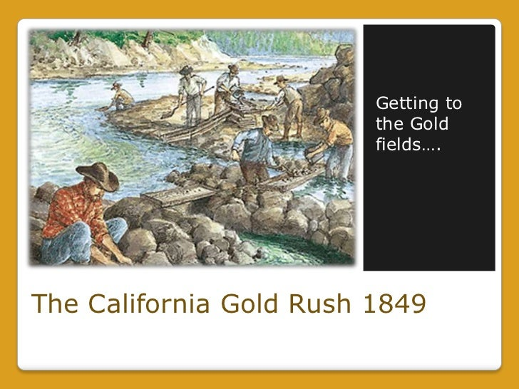the gold rush of 1849 Gold was discovered in 1848 but the rush first hit when news spread worldwide in 1849, and it continued for about 10 years.