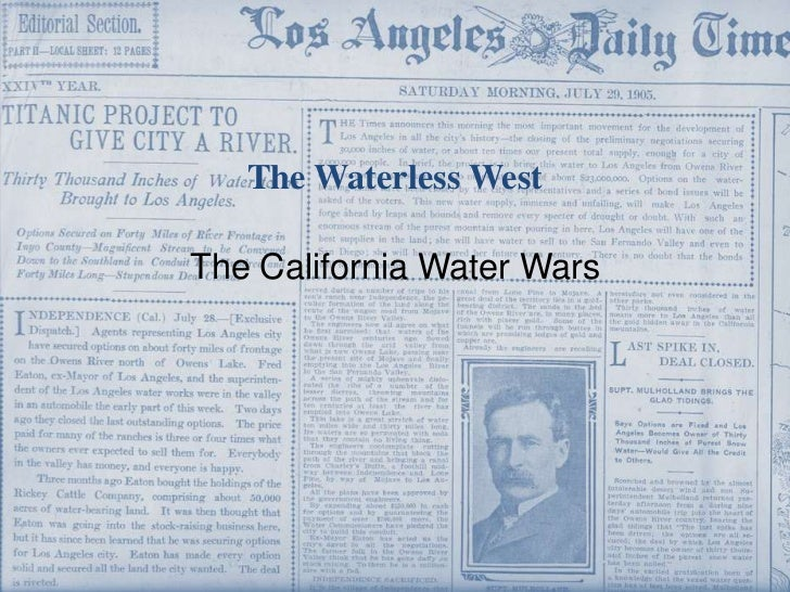 The California Water Wars<br />The Waterless West<br />
