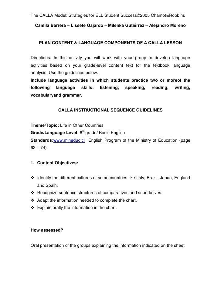 The CALLA Model: Strategies for ELL Student Success©2005 Chamot&Robbins  Camila Barrera – Lissete Gajardo – Milenka Gutiér...