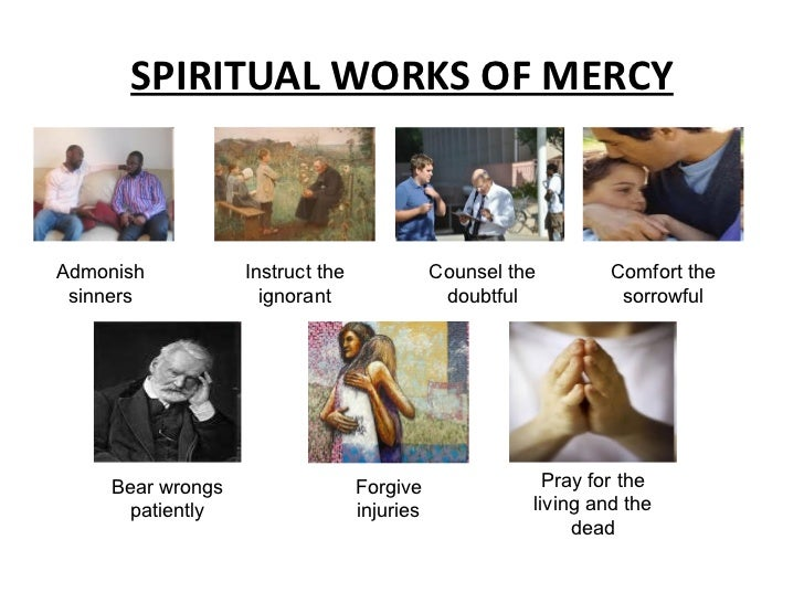 ALL SAINTS: THE 7 SPIRITUAL WORKS OF MERCY |Spiritual Works Of Mercy Comfort The Sorrowful