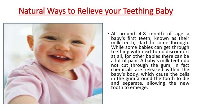 Natural Ways To Relieve Your Teething Baby Baby Teething