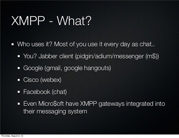 XMPP Intro - The camp2012