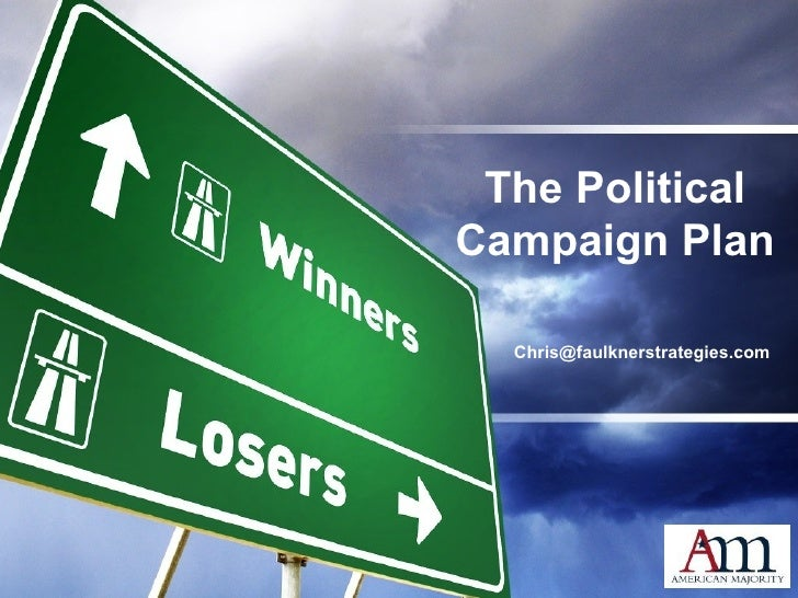The Political Campaign Plan [email_address]