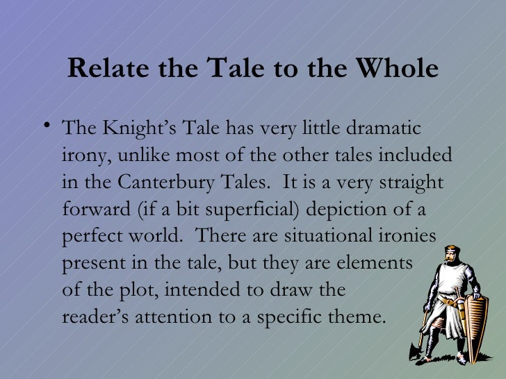 canturbury tales situational irony in the Canterbury tales--genres,  surveys the comic elements of canterbury tales,  documents the verbal and situational irony in the work,.