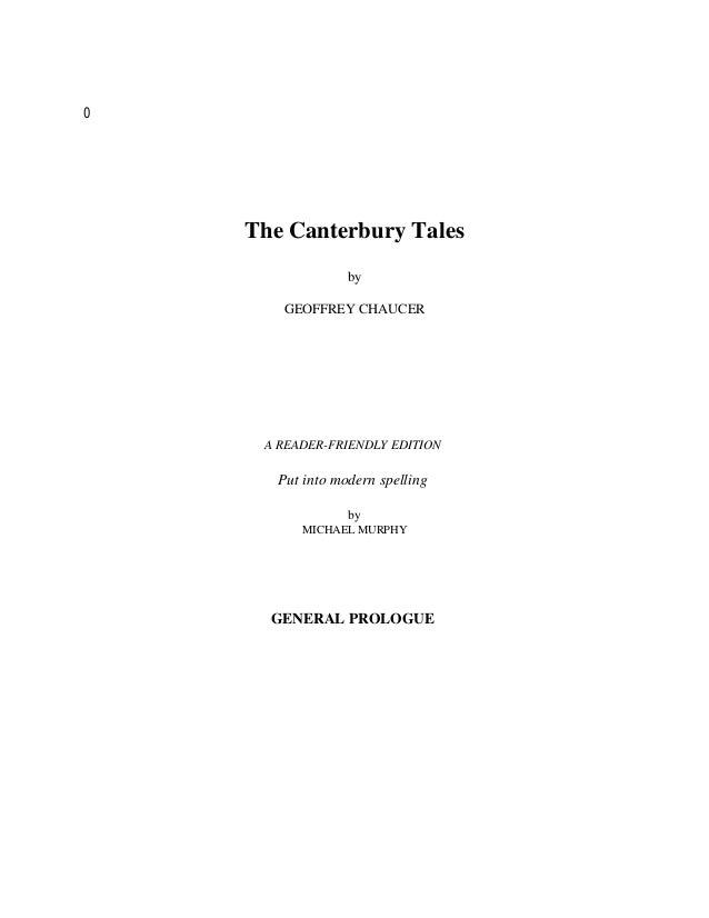 0    The Canterbury Tales                  by       GEOFFREY CHAUCER     A READER-FRIENDLY EDITION       Put into modern s...