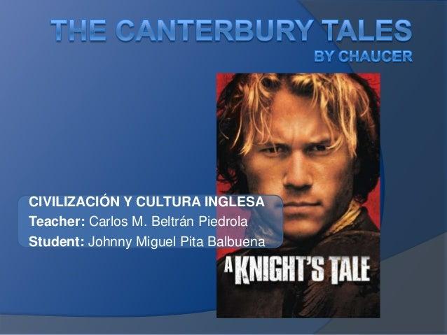 CIVILIZACIÓN Y CULTURA INGLESATeacher: Carlos M. Beltrán PiedrolaStudent: Johnny Miguel Pita Balbuena