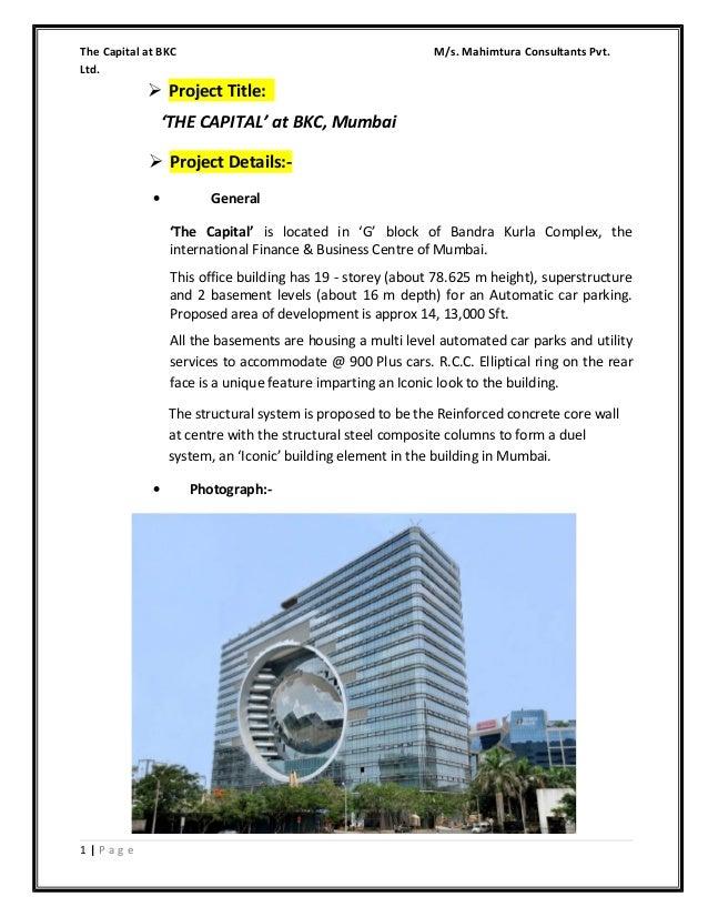 The Capital at BKC Ltd.  M/s. Mahimtura Consultants Pvt.   Project Title: 'THE CAPITAL' at BKC, Mumbai  Project Details:...
