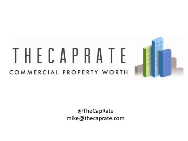 @TheCapRate mike@thecaprate.com
