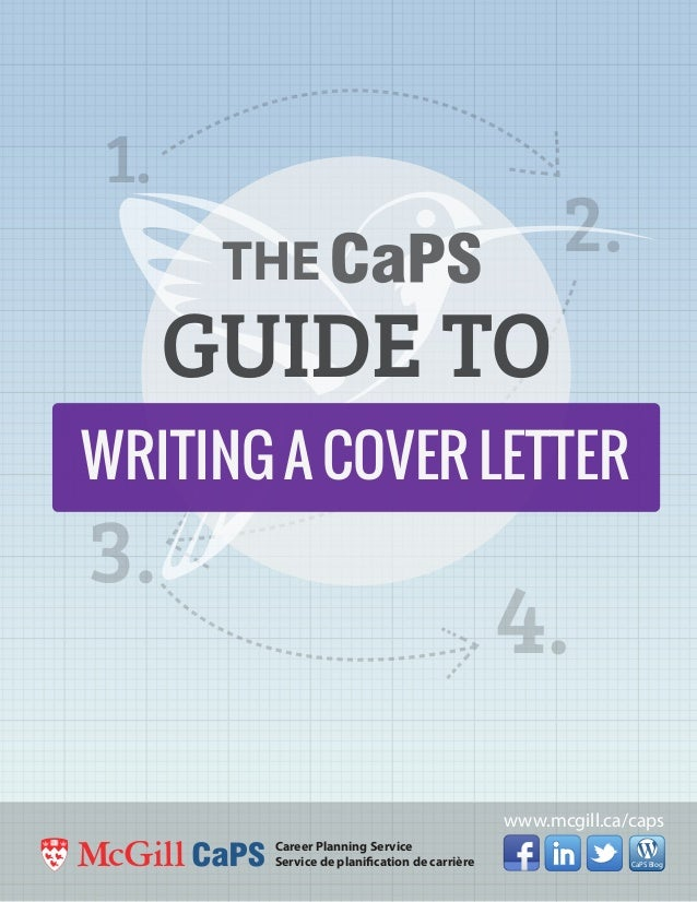 The Caps Guide To Writing A Cover Letter. CaPS Blog Career Planning Service  Service De Planification De Carrière 1. 2. 3.  Guide To Writing A Cover Letter