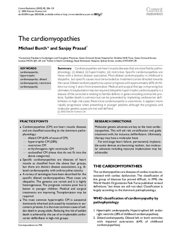 The cardiomyopathies Michael Burch* and Sanjay Prasadw *Consultant Paediatric Cardiologist and Transplant Physician,Great ...