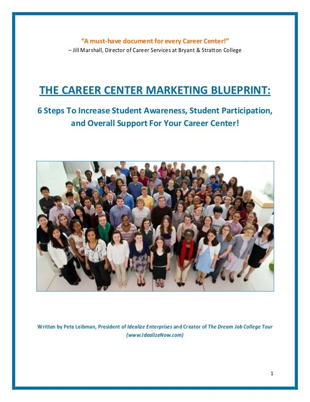 The career center marketing blueprint by pete leibman 2 a must have document for every career center malvernweather Choice Image
