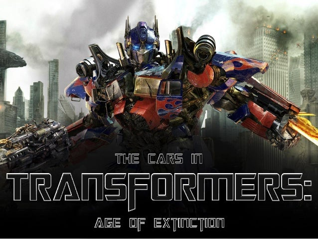 The Cars In Transformers: Age of Extinction