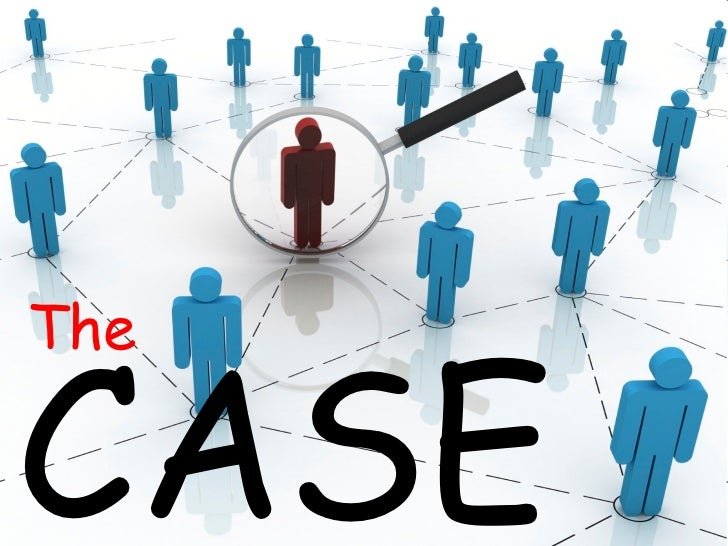 CASE The