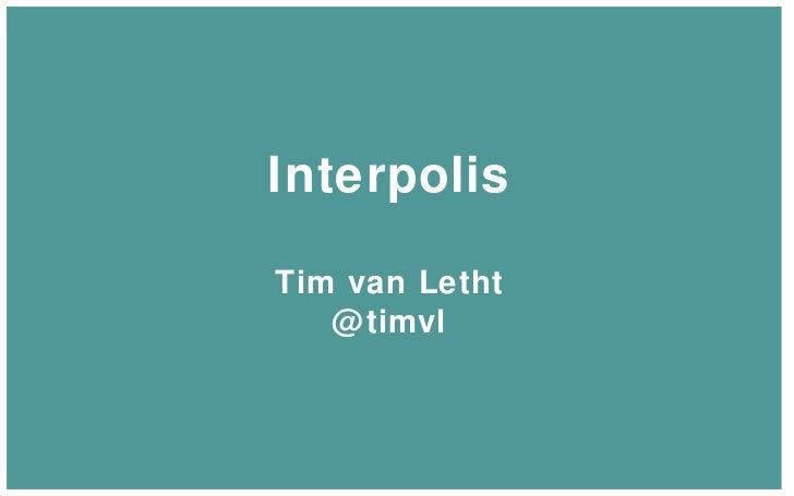 Interpolis Tim van Letht @timvl