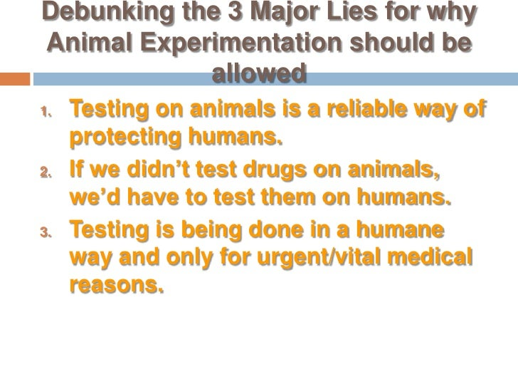 reasons for and against animal testing