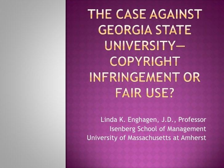 Linda K. Enghagen, J.D., Professor Isenberg School of Management University of Massachusetts at Amherst