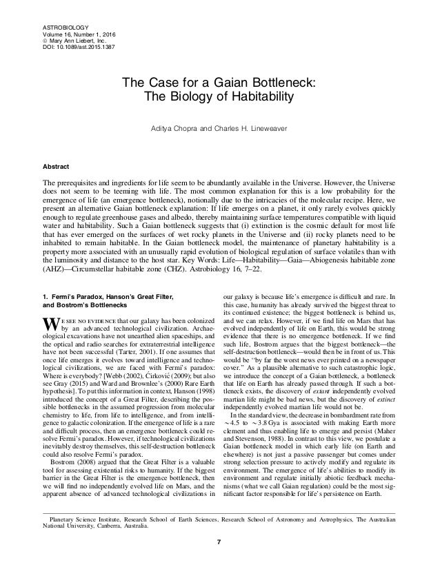 The Case for a Gaian Bottleneck: The Biology of Habitability Aditya Chopra and Charles H. Lineweaver Abstract The prerequi...