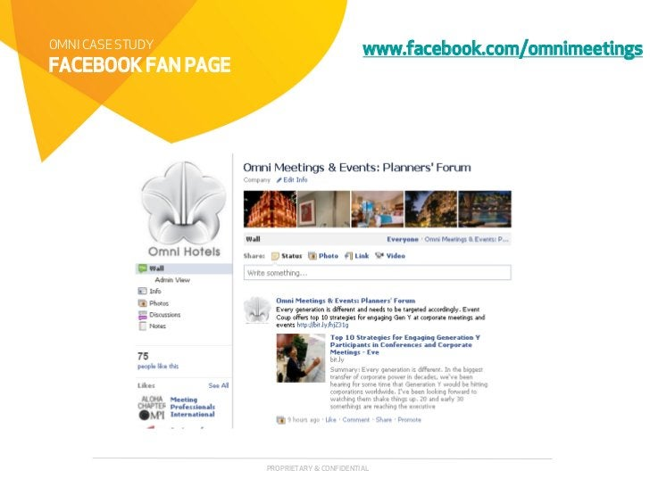OMNI CASE STUDY                             www.facebook.com/omnimeetingsFACEBOOK FAN PAGE                    PROPRIETARY ...