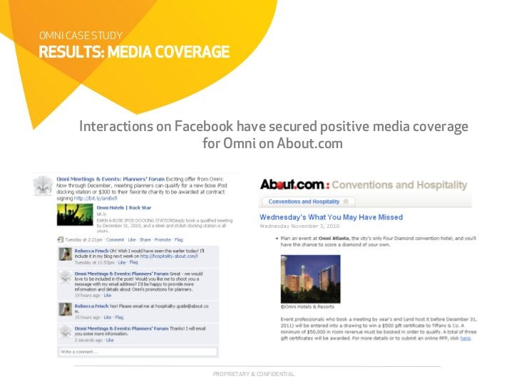 OMNI CASE STUDYRESULTS: MEDIA COVERAGE       Interactions on Facebook have secured positive media coverage                ...