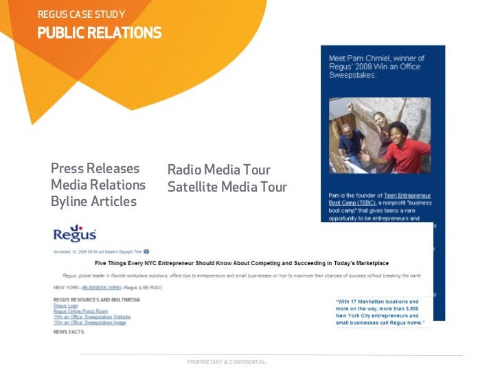 REGUS CASE STUDYPUBLIC RELATIONS  Press Releases    Radio Media Tour  Media Relations   Satellite Media Tour  Byline Artic...
