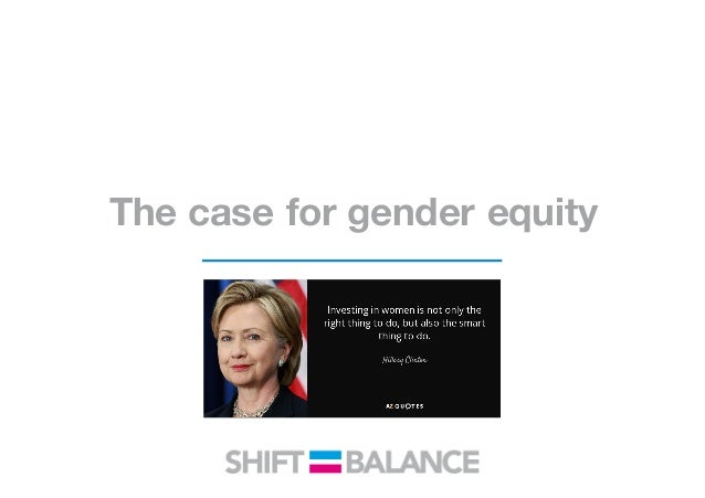 The case for gender equity