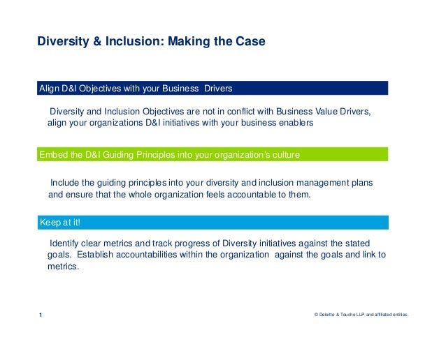 diversity at deloitte plans and Diversity at deloitte – plans and policies when talking about equality opportunities implemented by companies, we can make a differentiation between two different models, the liberal and.