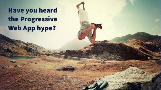 The Case for Progressive Web Apps Slide 3