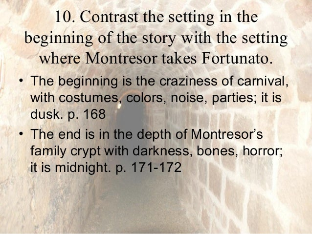 "a review of the story of the cask of amontillado A summary of ""the cask of amontillado"" (1846) in edgar allan poe's poe's short  stories  the narrator, montresor, opens the story by stating that he has been."