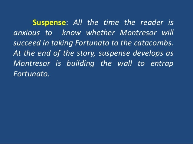 """montresor unreliable in the cask of amontillado Montresor, the narrator of """"the cask of amontillado,"""" feels that revenge is  necessary to right a wrong some would argue that two wrongs never make a  right and."""