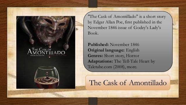 An analysis of the narrators of the tell tale heart and the cask of amontillado by edgar allan poe