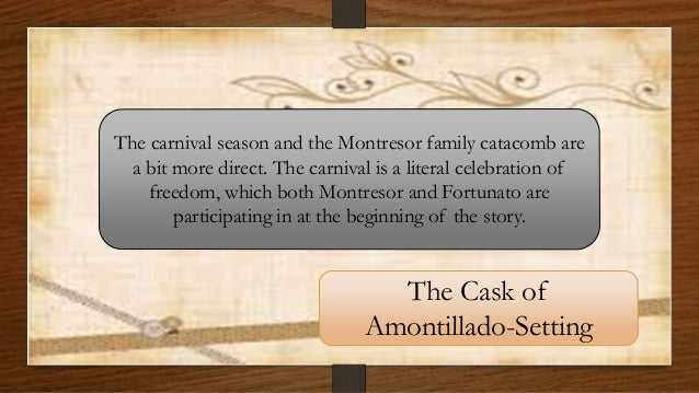 cask of amontillado revenge thesis The cask of amontillado is a powerful tale of revenge montresor, the sinister narrator of this tale, pledges revenge upon fortunato for an insult montresor, the sinister narrator of this tale, pledges revenge upon fortunato for an insult.