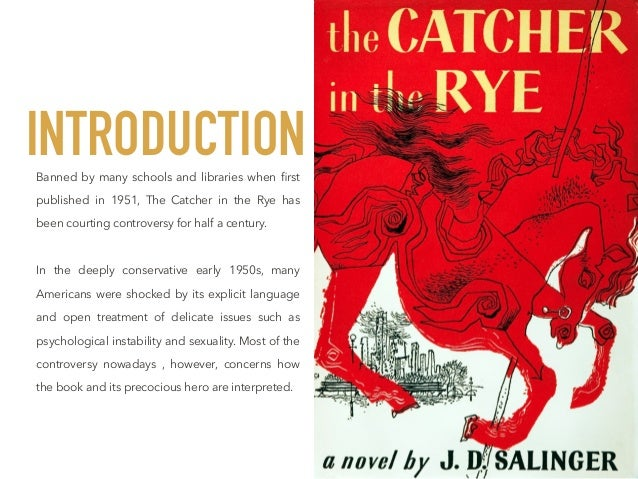an analysis of the style of writing of jd salinger a very controversial writer The new york times' first review of the catcher in the rye (which is written in the style of the novel itself and will annoy the hell out of you) doesn't actually have much to say about the work.
