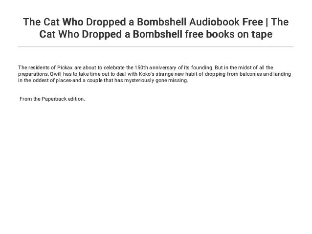 b39fef6a91 The Cat Who Dropped a Bombshell Audiobook Free