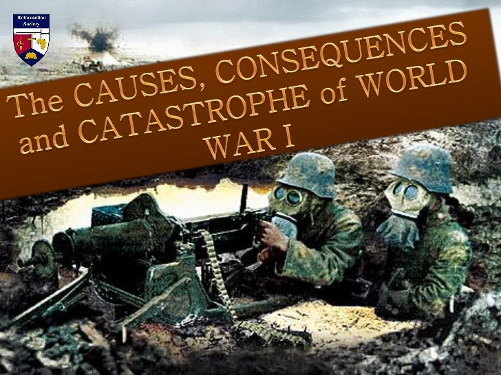 The causes, effects and importance of the World War I