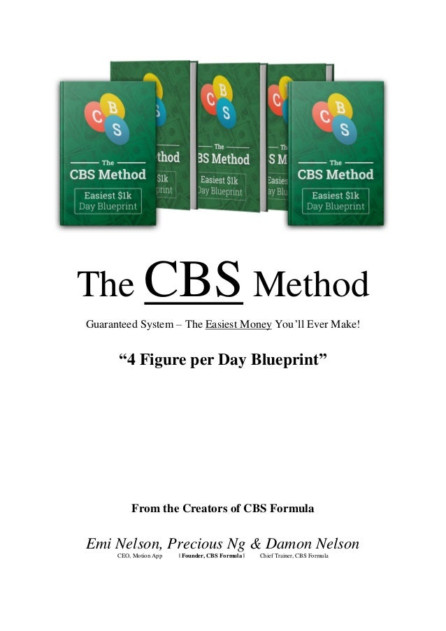 "The CBS Method Guaranteed System – The Easiest Money You'll Ever Make! ""4 Figure per Day Blueprint"" From the Creators of C..."